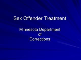 Sex Offender Treatment Minnesota Department of Corrections