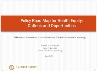 Policy Road Map for Health Equity: Outlook and Opportunities