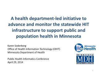 Karen Soderberg Office of Health Information Technology (OHIT) Minnesota Department of Health