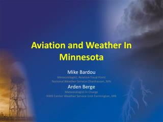 Aviation and Weather In Minnesota