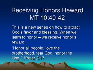 Receiving Honors Reward MT 10:40-42