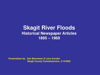 Skagit River Floods  Historical Newspaper Articles 1895 – 1969