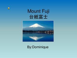 Mount Fuji 台紙富士