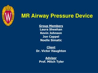 MR Airway Pressure Device