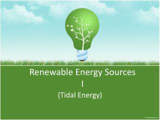 Renewable Energy Sources I