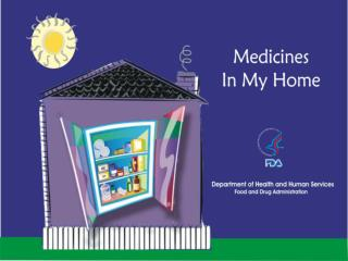Medicines In My Home?