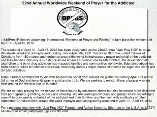 22nd Annual Worldwide Weekend of Prayer for the Addicted