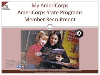 My AmeriCorps AmeriCorps State Programs Member Recruitment