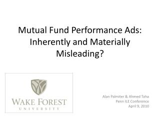 Mutual Fund Performance Ads: Inherently and Materially Misleading?