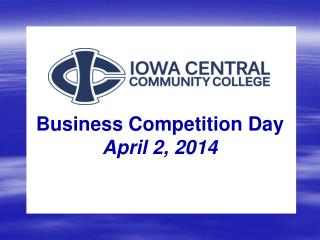 Business Competition Day April 2, 2014