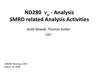 ND280      -  Analysis SMRD related Analysis Activities