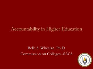 Accountability in Higher Education
