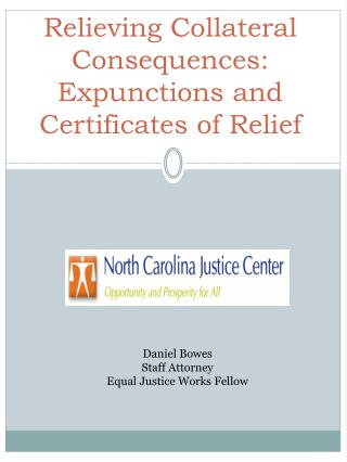Relieving Collateral Consequences: Expunctions and Certificates of Relief