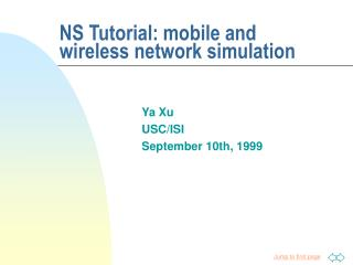 NS Tutorial: mobile and wireless network simulation