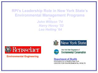 RPI's Leadership Role in New York State's Environmental Management Programs by John Willson '74