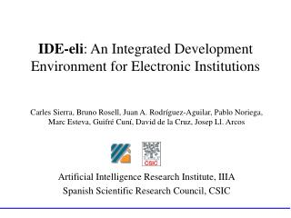IDE-eli : An Integrated Development Environment for Electronic Institutions
