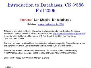 Introduction to Databases, CS 3/586 Fall 2009