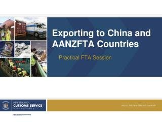 Exporting to China and AANZFTA Countries