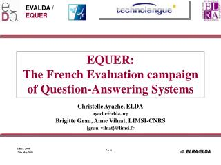 EQUER:  The French Evaluation campaign of Question-Answering Systems