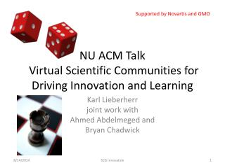 NU ACM Talk Virtual Scientific Communities for Driving Innovation and Learning