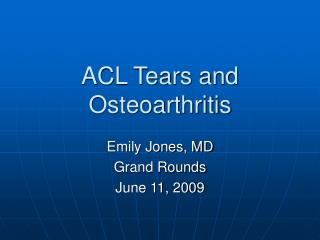 ACL Tears and Osteoarthritis