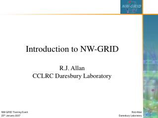Introduction to NW-GRID