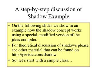 A step-by-step discussion of Shadow Example
