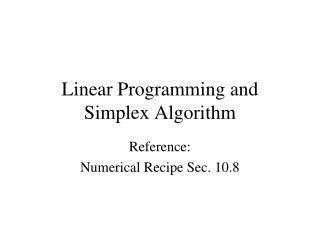 Linear Programming and Simplex Algorithm