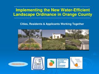 Implementing the New Water-Efficient Landscape Ordinance in Orange County