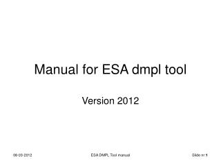 Manual for ESA dmpl tool