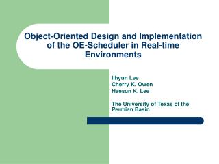 Object-Oriented Design and Implementation of the OE-Scheduler in Real-time Environments