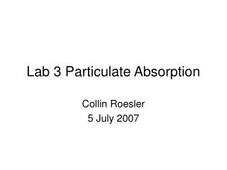 Lab 3 Particulate Absorption