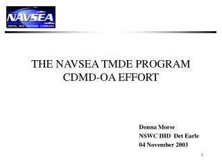 THE NAVSEA TMDE PROGRAM CDMD-OA EFFORT