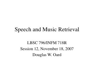 Speech and Music Retrieval