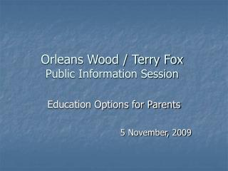 Orleans Wood / Terry Fox Public Information Session