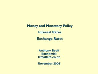 Anthony Byett Economist fxmatters November 2006