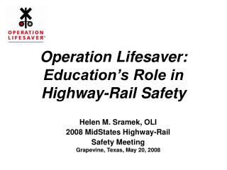 Operation Lifesaver:  Education's Role in Highway-Rail Safety