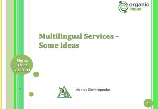 Multilingual Services –  Some ideas