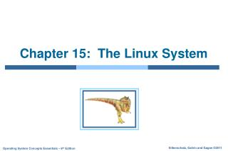 Chapter 15:  The Linux System