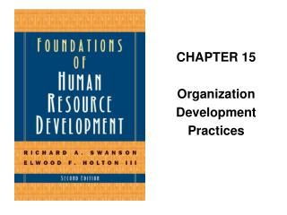 CHAPTER 15 Organization  Development  Practices
