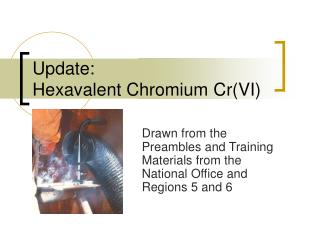 Update:  Hexavalent Chromium Cr(VI)