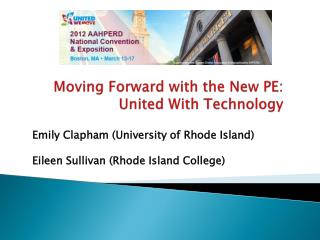 Moving Forward with the New PE: United With Technology