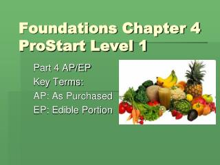 Foundations Chapter 4 ProStart Level 1