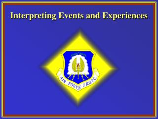 Interpreting Events and Experiences