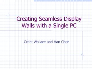 Creating Seamless Display Walls with a Single PC