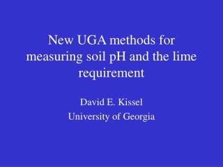 New UGA methods for measuring soil pH and the lime requirement