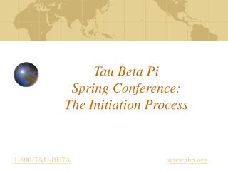 Tau Beta Pi Spring Conference: The Initiation Process