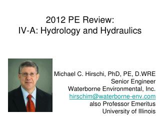 2012 PE Review: IV-A: Hydrology and Hydraulics