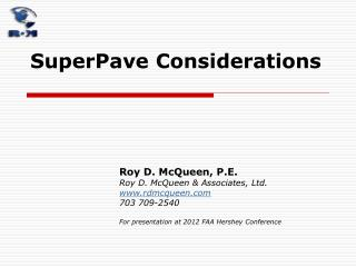 SuperPave Considerations