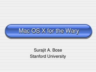Mac OS X for the Wary